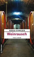 Harald Schneider: Weinrausch ★★★★★