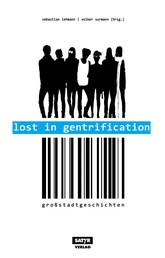 Lost in Gentrification - Großstadtgeschichten