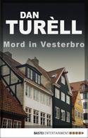 Dan TurÞll: Mord in Vesterbro ★★★★