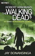 Jay Bonansinga: The Walking Dead 5 ★★★★