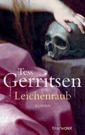 Tess Gerritsen: Leichenraub ★★★★★