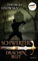 Thomas Lisowsky: DIE SCHWERTER - Band 2: Drachenblut ★★★★★