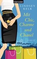 Lindsey Kelk: Mit Chic, Charme und Chanel ★★★★