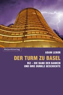 Adam LeBor: Der Turm zu Basel ★★★★