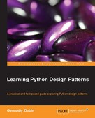 Gennadiy Zlobin: Learning Python Design Patterns
