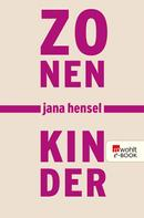 Jana Hensel: Zonenkinder ★★★★