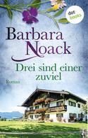 Barbara Noack: Drei sind einer zuviel ★★★★