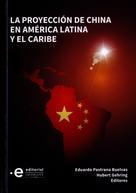 Hubert Gehring: La proyección de China en América Latina y el Caribe