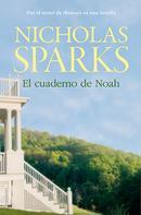 Nicholas Sparks: El cuaderno de Noah