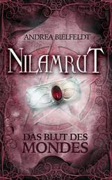 NILAMRUT - Band 2 - Das Blut des Mondes