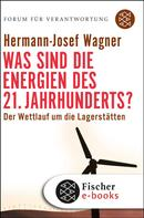 Hermann-Josef Wagner: Was sind die Energien des 21. Jahrhunderts? ★★