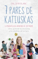 Paloma Blanc: 7 pares de katiuskas: la maravillosa aventura de ser madre