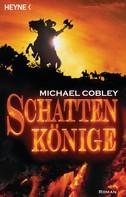 Michael Cobley: Schattenkönige ★★★