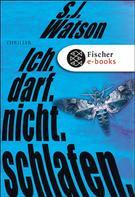 S.J. Watson: Ich. Darf. Nicht. Schlafen. ★★★★