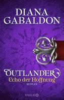 Diana Gabaldon: Outlander - Echo der Hoffnung ★★★★
