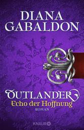 Outlander - Echo der Hoffnung - Roman