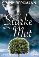 Frank Bergmann: Stärke und Mut ★★★★
