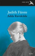 Adda RAVNKILDE: Judith Fürste