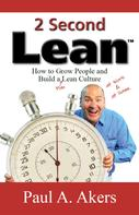 Paul A. Akers: 2 Second Lean ★★★