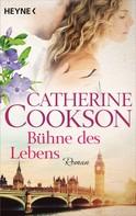 Catherine Cookson: Bühne des Lebens ★★★★