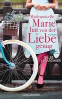 Gilles Legardinier: Mademoiselle Marie hat von der Liebe genug ★★★★