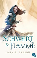 Sara B. Larson: Schwert & Flamme ★★★★★