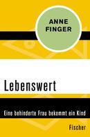 Anne Finger: Lebenswert