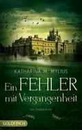 Katharina M. Mylius: Ein Fehler mit Vergangenheit