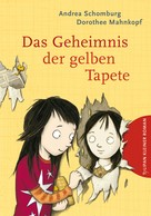 Andrea Schomburg: Das Geheimnis der gelben Tapete ★★★★★
