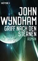 John Wyndham: Griff nach den Sternen ★★★