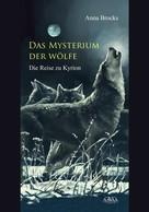 Anna Brocks: Das Mysterium der Wölfe ★★★★
