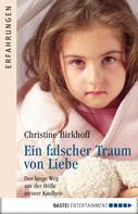 Christine Birkhoff: Ein falscher Traum von Liebe ★★★★