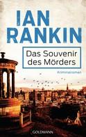 Ian Rankin: Das Souvenir des Mörders - Inspector Rebus 8 ★★★★