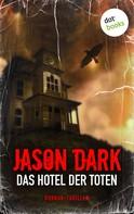 Jason Dark: Das Hotel der Toten ★★★