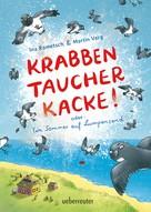 Ina Rometsch: Krabbentaucherkacke ★★★★