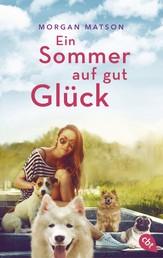 Ein Sommer auf gut Glück