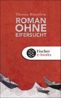 Theresa Bäuerlein: Roman ohne Eifersucht ★★★★