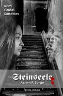 Achim F. Sorge: Steinseele