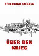 Friedrich Engels: Über den Krieg