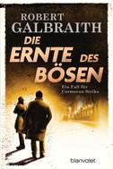 Robert Galbraith: Die Ernte des Bösen ★★★★