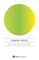 Jarkko Sipilä: Die weiße Nacht des Todes ★★