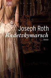 Radetzkymarsch - Roman (Werke Bd. 5, Seite 139-455)