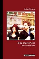 Stefan Sprang: Boy meets girl