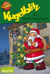 Kugelblitz als Weihnachtsmann - Kommissar Kugelblitz Ratekrimi