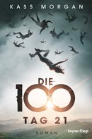 Kass Morgan: Die 100 - Tag 21 ★★★★★