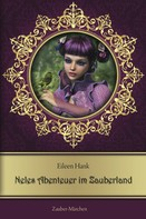 Eileen Hank: Neles Abenteuer im Zauberland