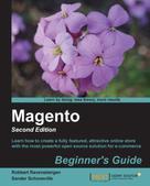 Robbert Ravensbergen: Magento Beginner's Guide