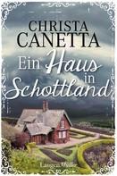 Christa Canetta: Ein Haus in Schottland ★★★★