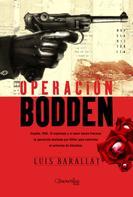 Luis Barallat López: Operación Bodden