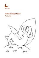 Judith Muñoz Macho: Anhelo